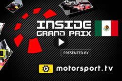 Inside Grand Prix 2016, Mexico