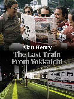 The Last Train From Yokkaichi by Alan Henry