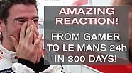 ¡Gamer a Le Mans en tan sólo 10 meses!