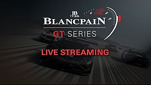 Blancpain GT Series - Endurance Cup - Silverstone - Bronze Test - LIVE