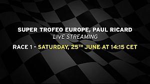 Lamborghini Super Trofeo Europe 2016, Paul Ricard - Live streaming Race 1