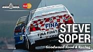 Touring car legend Steve Soper talks to Goodwood Road & Racing