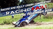 Racing and Rally Crash Compilation Week 45 November 2016