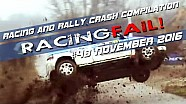 Racing and Rally Crash Compilation Week 48 November 2016