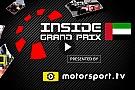 Журнал Inside Grand Prix – Гран Прі Абу-Дабі