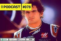 Podcast #078 - O 'milagre' Grosjean e o que Pietro Fittipaldi pode fazer em estreia na F1
