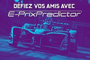 Formule E Contenu spécial Défiez vos amis avec E-Prix Predictor!