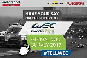 WEC Ultime notizie Clicca qui per partecipare al Sondaggio Globale Tifosi FIA WEC