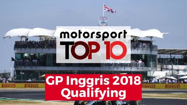 Top 10 Highlights Qualifying | GP Inggris 2018