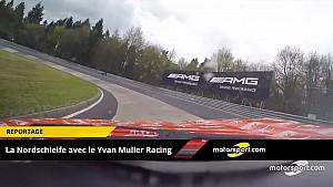 Una vuelta al Infierno Verde con Yvan Muller Racing