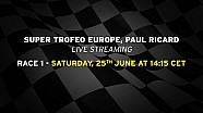 Lamborghini Super Trofeo Europe 2016, Paul Ricard - Live streaming Race 1
