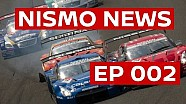 NISMO TV NEWS EPISODE 002
