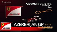 Azerbaijan Grand Prix preview - Scuderia Ferrari 2017