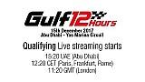 2017 Gulf 12 Saat - Sıralama turları
