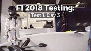 F1 2018 Testing: Test 1, Day 3